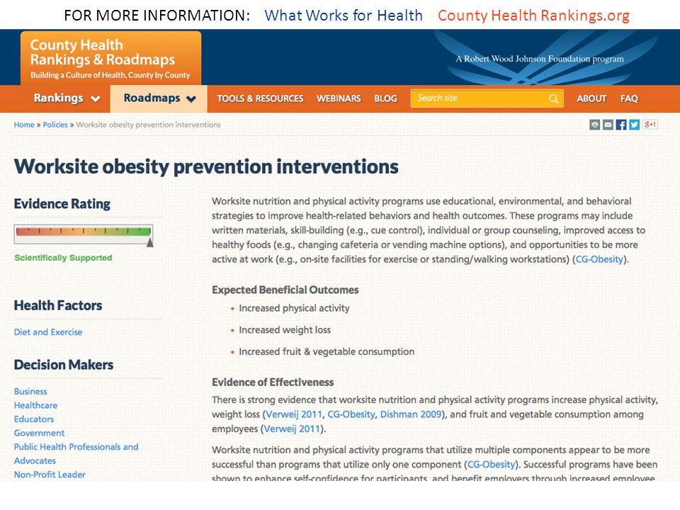 FOR MORE INFORMATION: What Works for Health County Health Rankings.org
