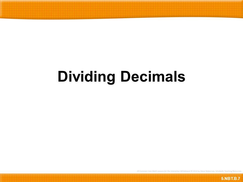 Dividing Decimals 5.NBT.B.7