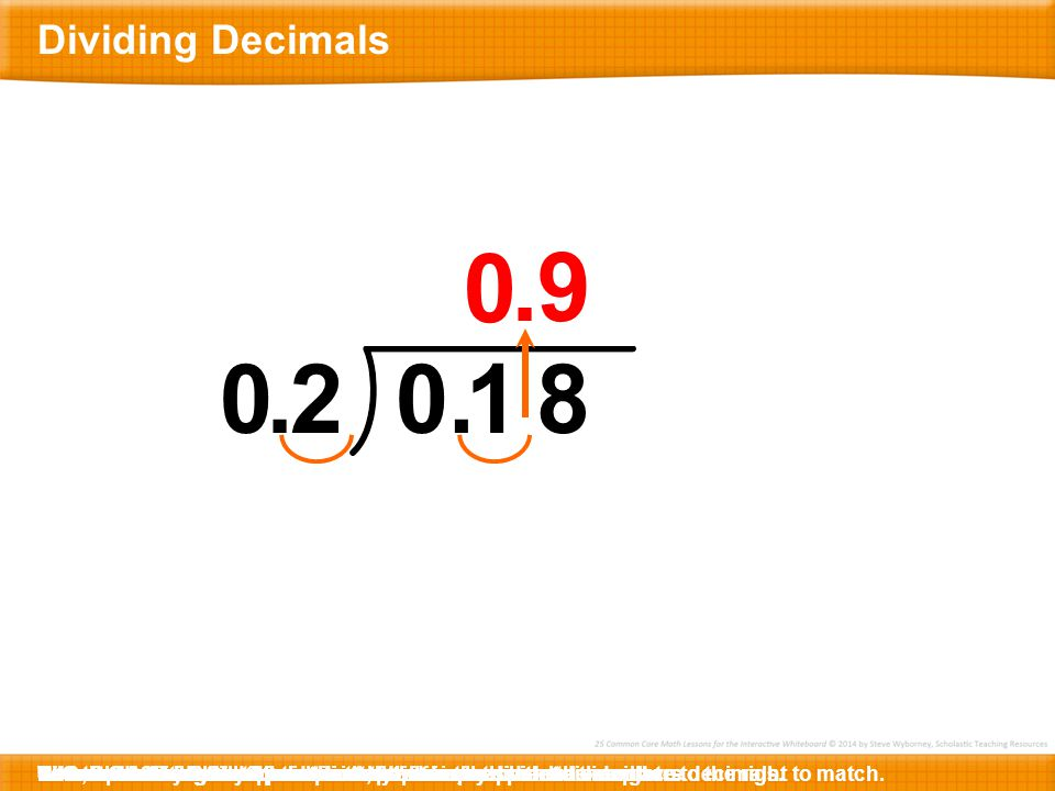 . 9 . 2 . 1 8 Dividing Decimals What is 18 divided by 2