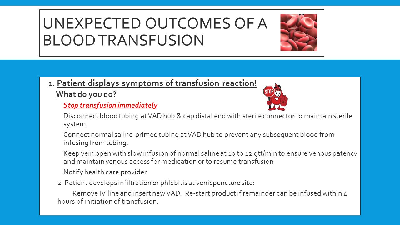 Unexpected outcomes of a blood transfusion