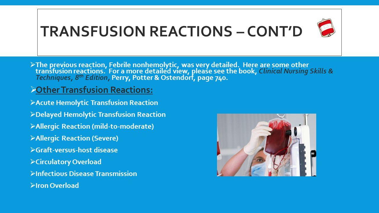 Transfusion reactions – cont'd