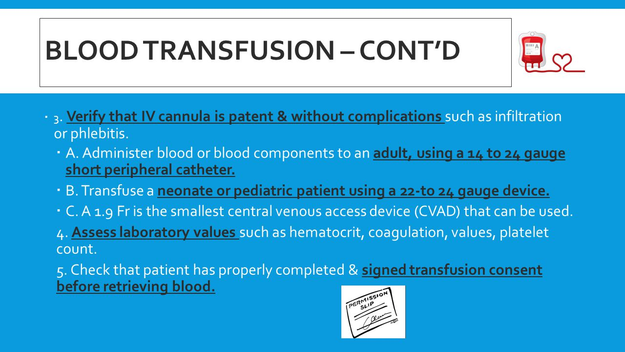 Blood transfusion – cont'd