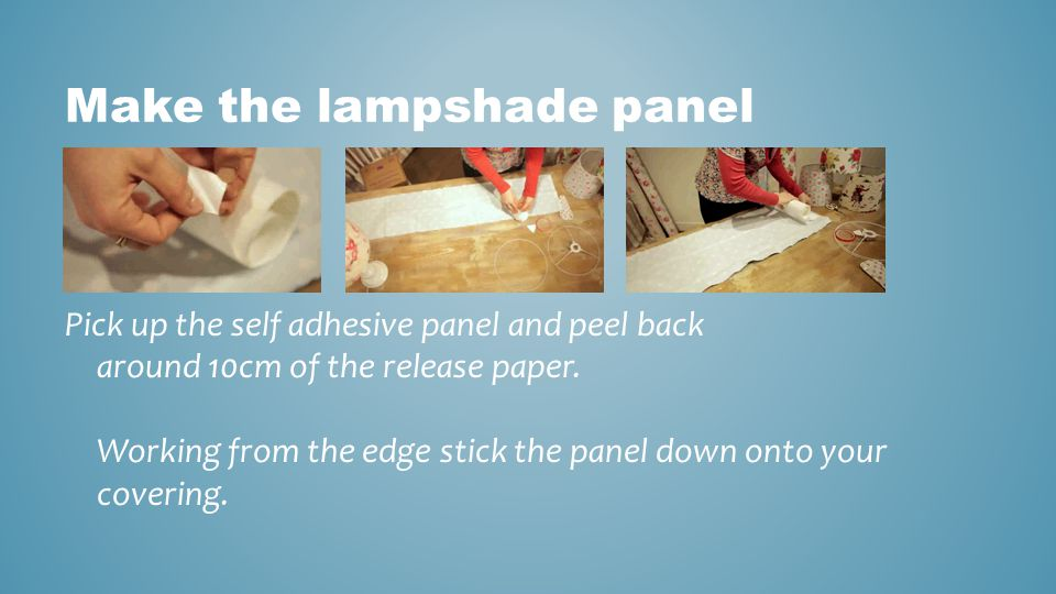Make the lampshade panel