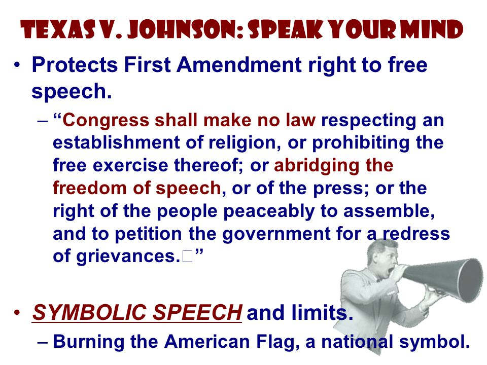 Texas v. Johnson: Speak Your Mind