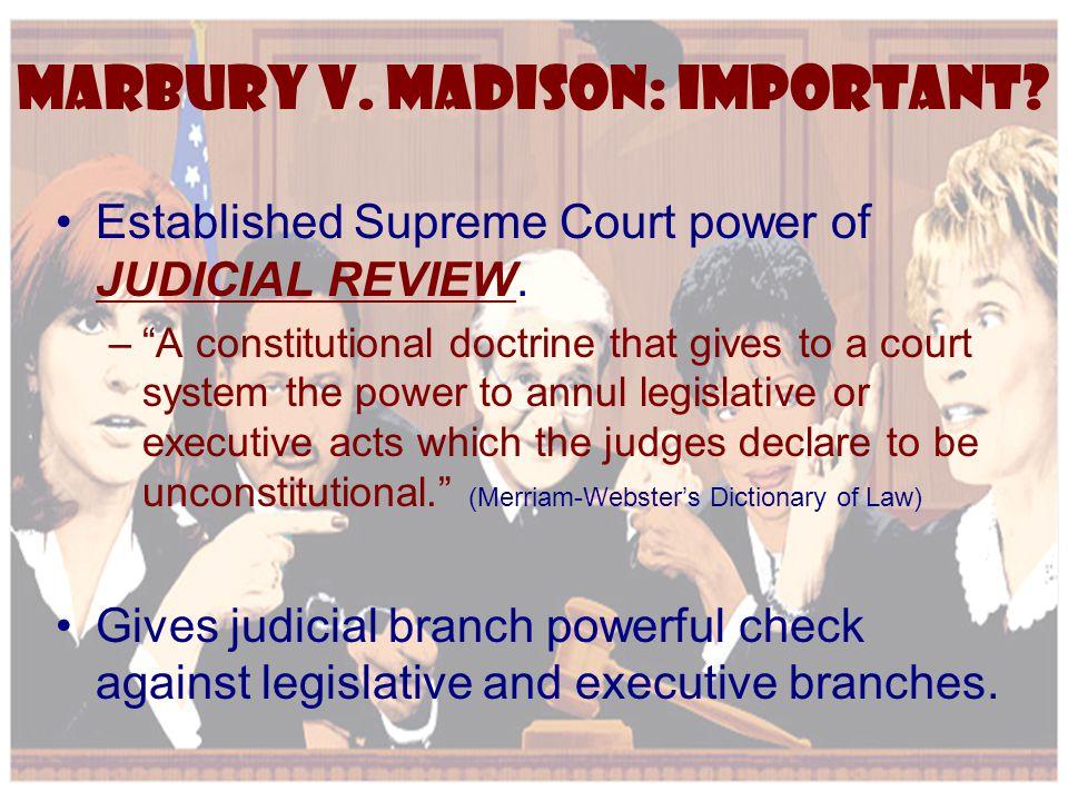 Marbury v. Madison: Important