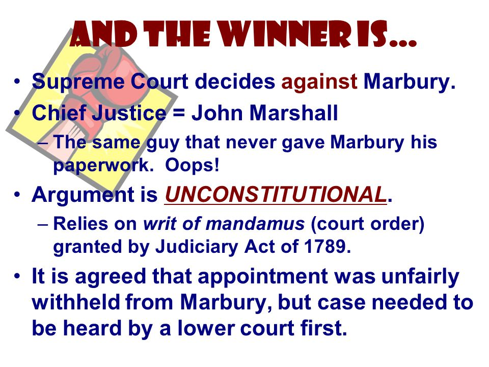 And the Winner is… Supreme Court decides against Marbury.