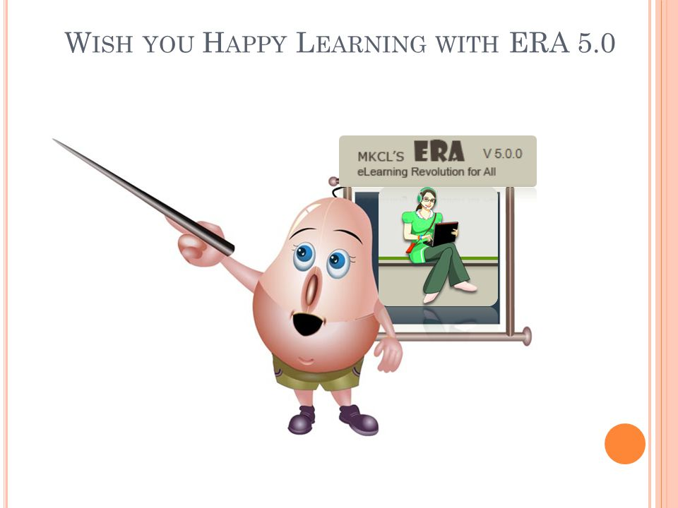 Wish you Happy Learning with ERA 5.0