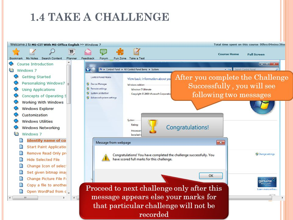 1.4 TAKE A CHALLENGE After you complete the Challenge Successfully , you will see following two messages.