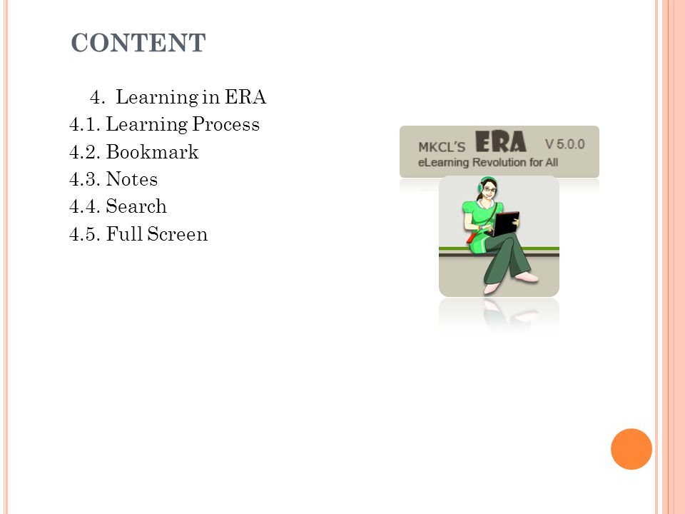 CONTENT 4. Learning in ERA 4.1. Learning Process 4.2. Bookmark