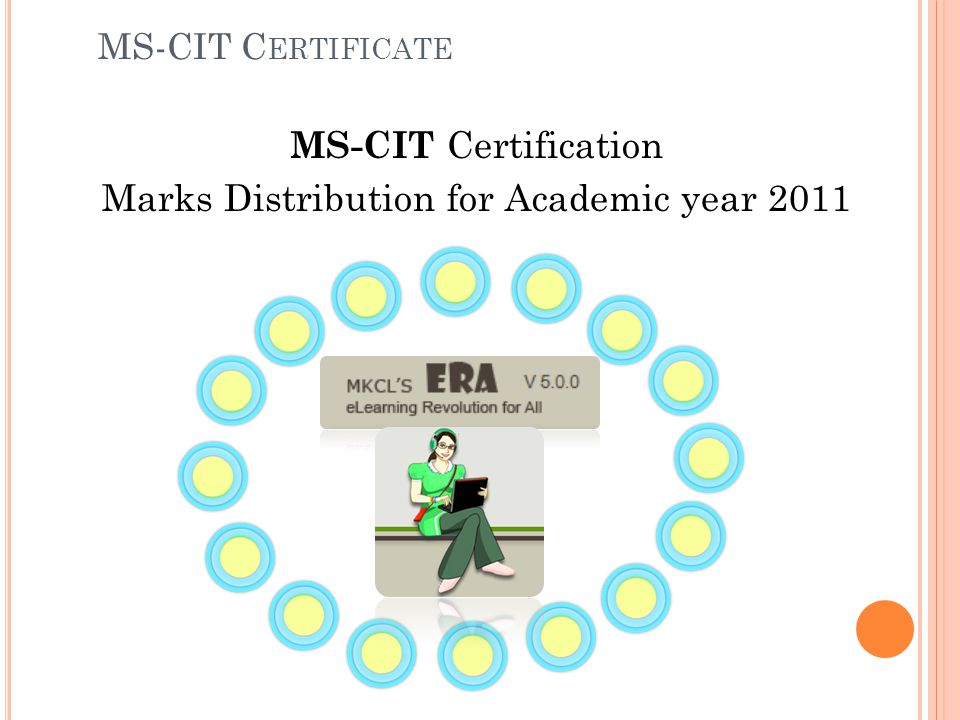 MS-CIT Certification Marks Distribution for Academic year 2011