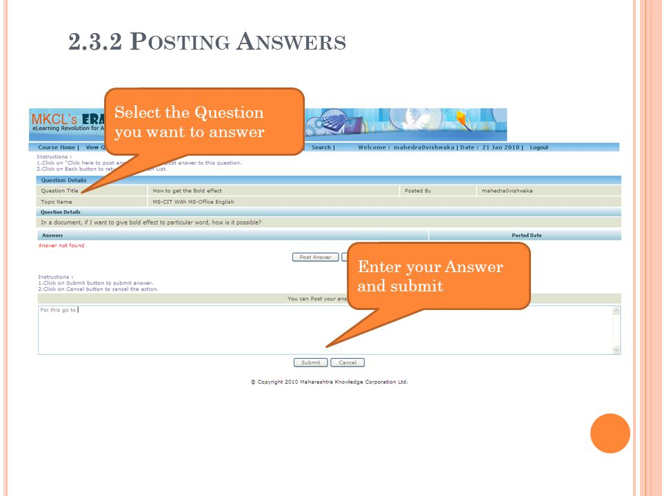 2.3.2 Posting Answers Select the Question you want to answer