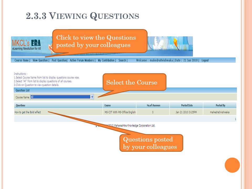 2.3.3 Viewing Questions Click to view the Questions posted by your colleagues.