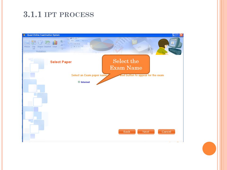 3.1.1 ipt process Select the Exam Name