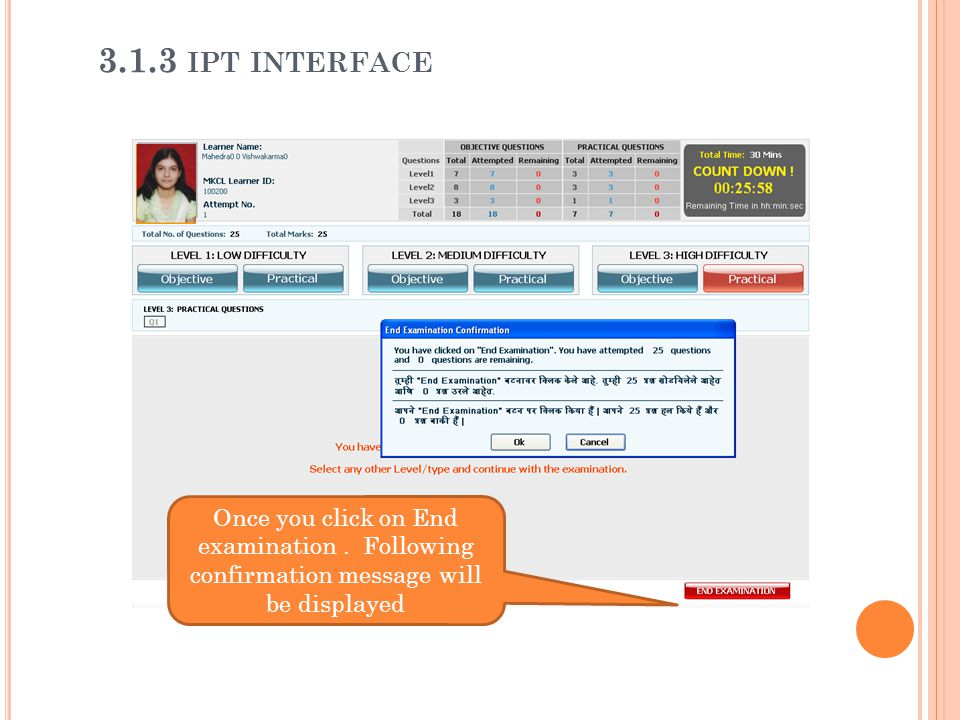 3.1.3 ipt interface Once you click on End examination .