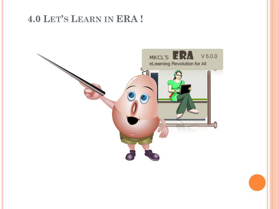 4.0 Let's Learn in ERA !