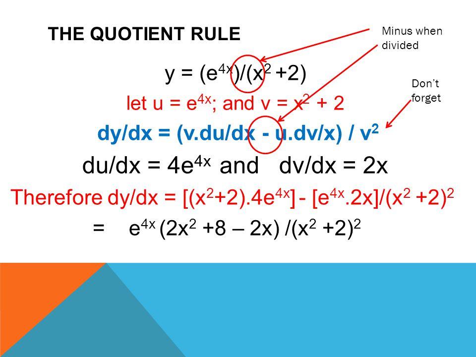 dy/dx = (v.du/dx - u.dv/x) / v2