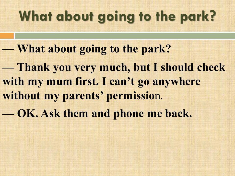 What about going to the park