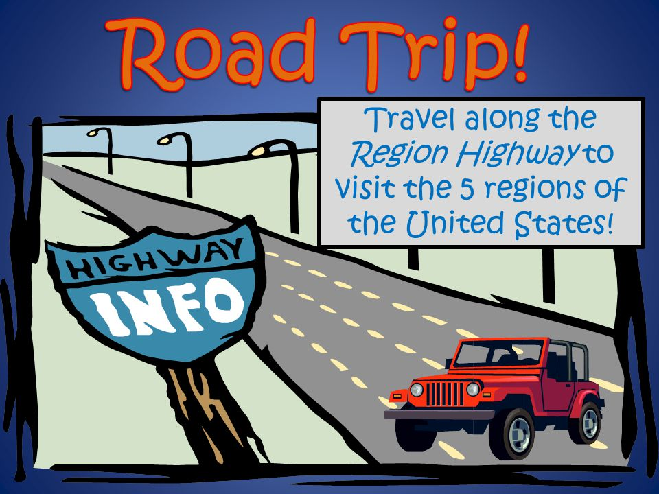 Region Highway to visit the 5 regions of the United States!