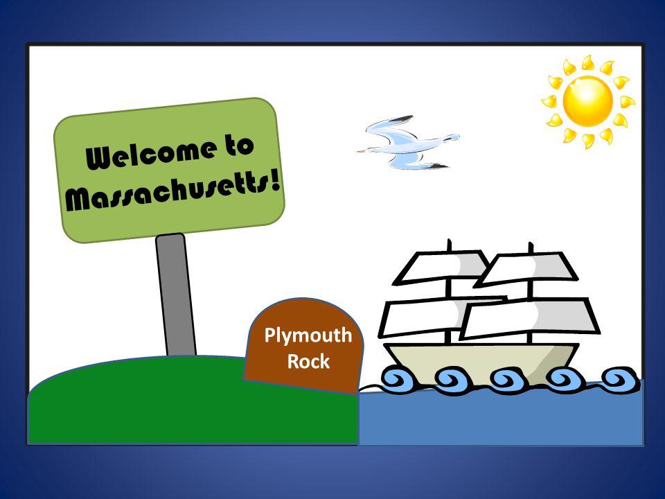 Welcome to Massachusetts!