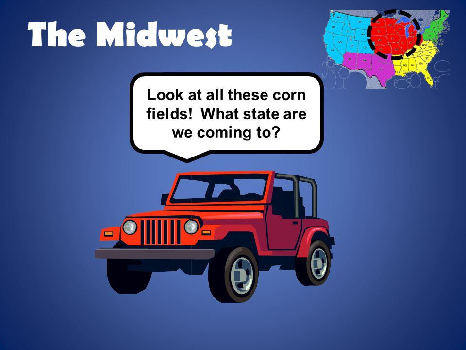 Look at all these corn fields! What state are we coming to