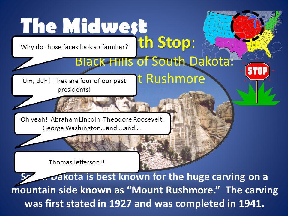 Ninth Stop: Black Hills of South Dakota: Mount Rushmore