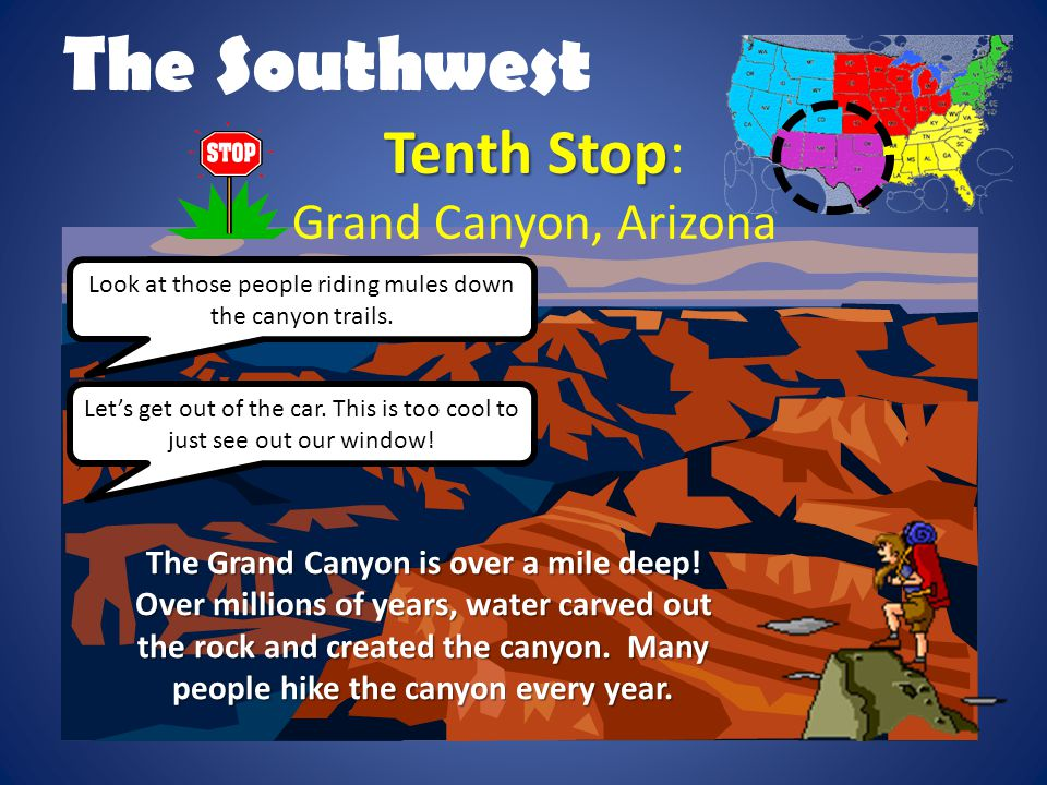 The Southwest Tenth Stop: Grand Canyon, Arizona