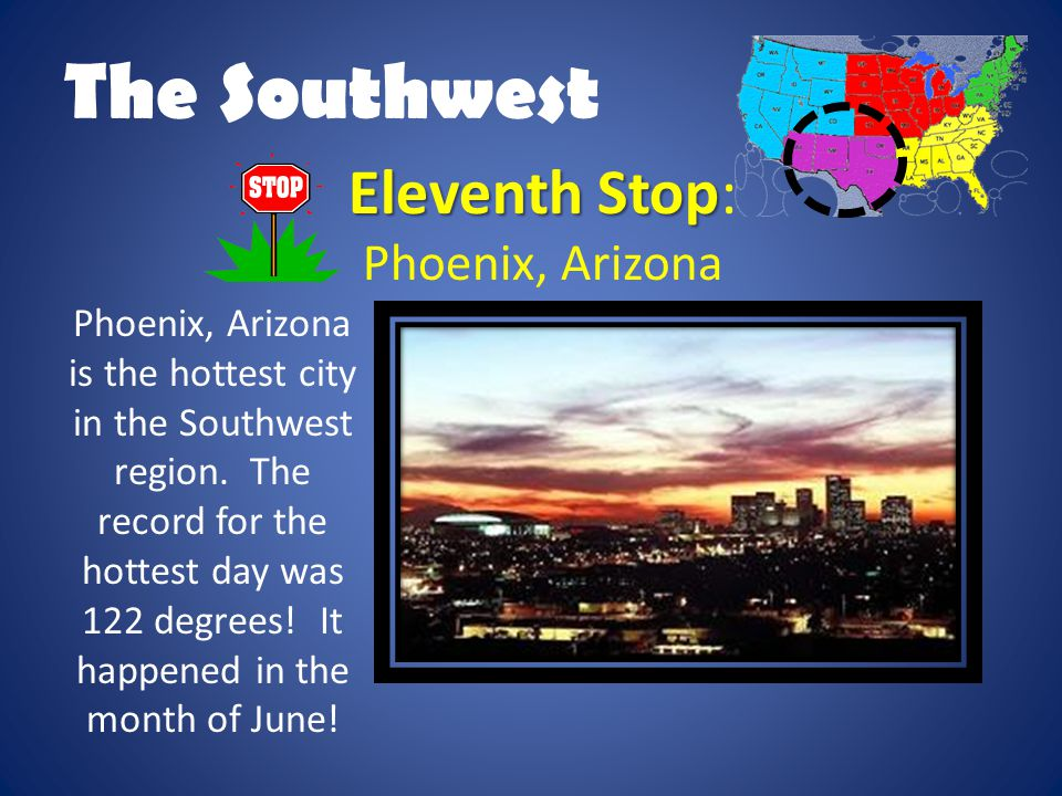 The Southwest Eleventh Stop: Phoenix, Arizona