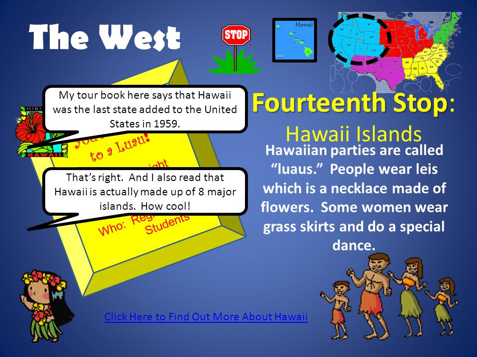 The West Fourteenth Stop: Hawaii Islands You're Invited to a Luau!