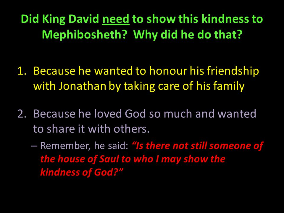 Did King David need to show this kindness to Mephibosheth