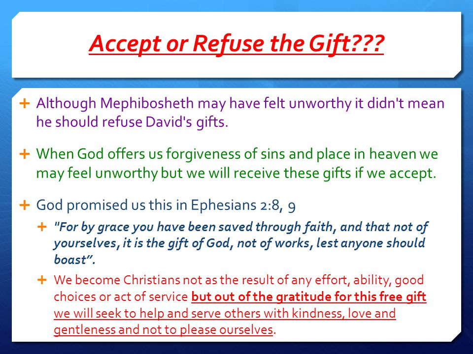 Accept or Refuse the Gift
