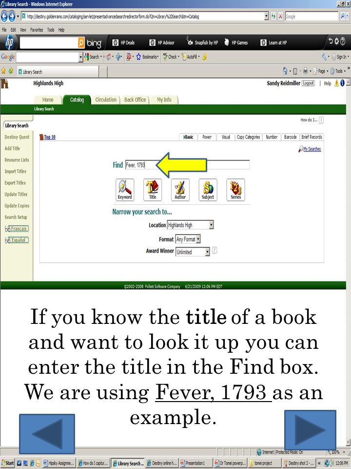 If you know the title of a book and want to look it up you can enter the title in the Find box.