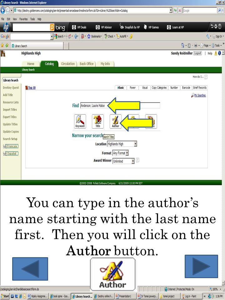 You can type in the author's name starting with the last name first