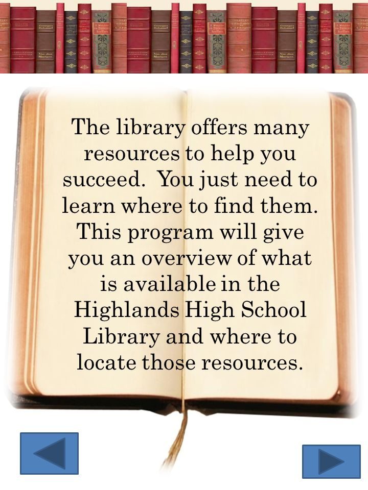 The library offers many resources to help you succeed