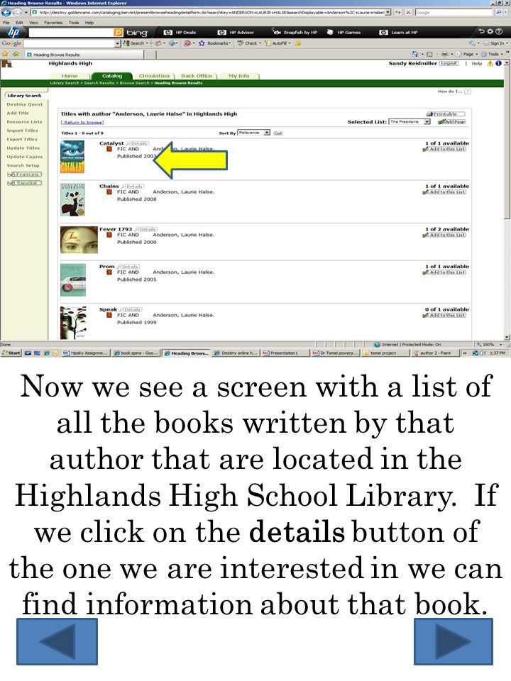 Now we see a screen with a list of all the books written by that author that are located in the Highlands High School Library.