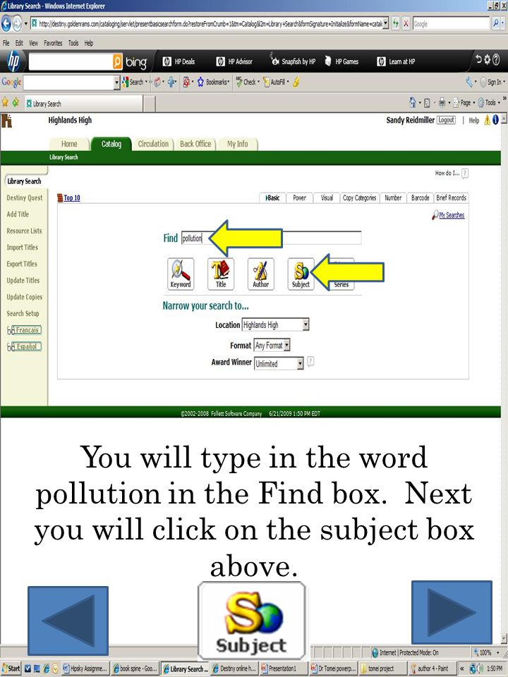 You will type in the word pollution in the Find box
