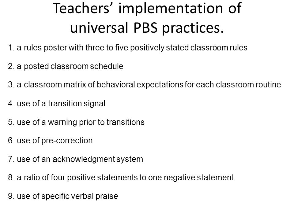 Teachers' implementation of universal PBS practices.