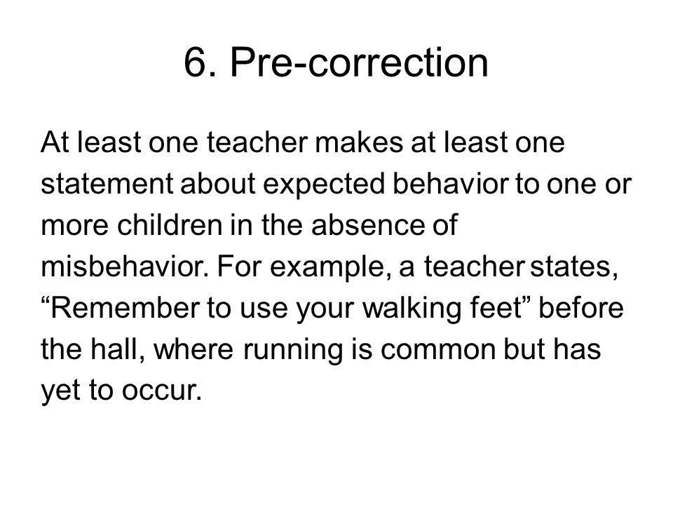 6. Pre-correction