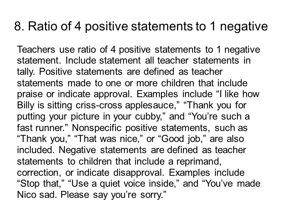 8. Ratio of 4 positive statements to 1 negative