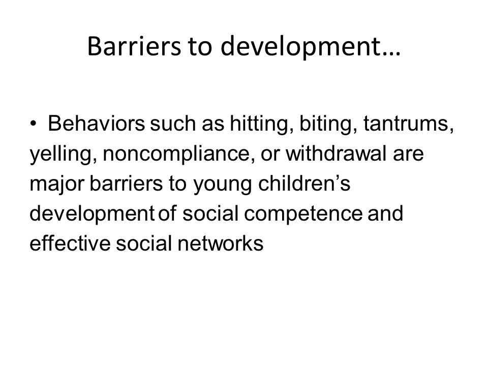 Barriers to development…