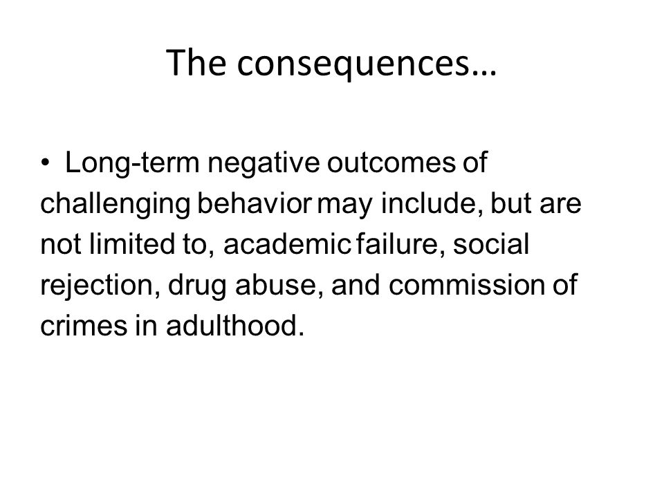 The consequences…