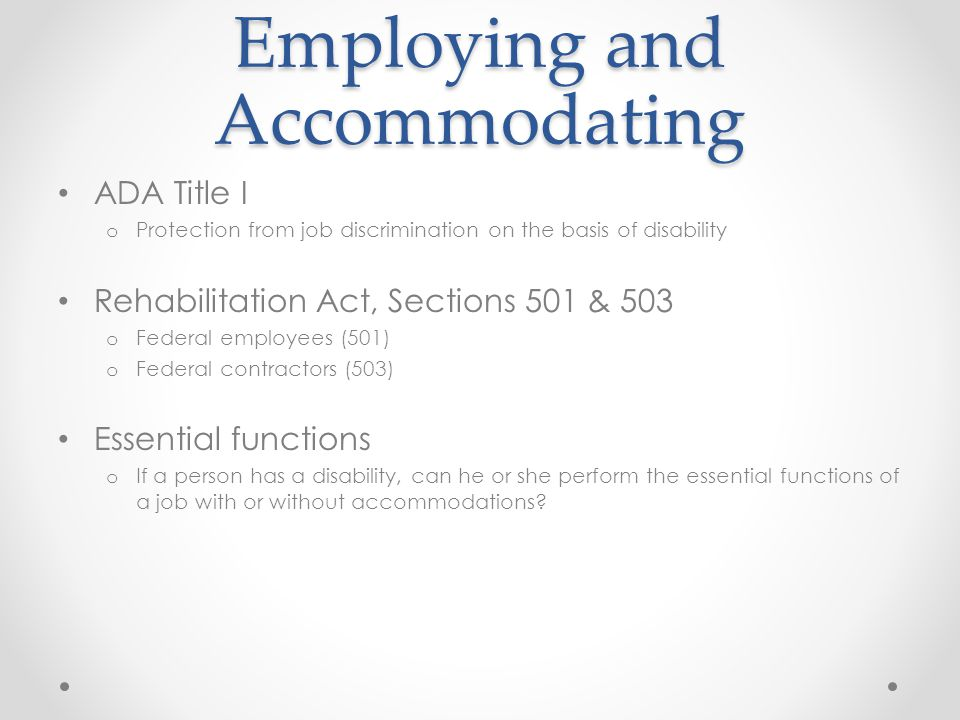 Employing and Accommodating