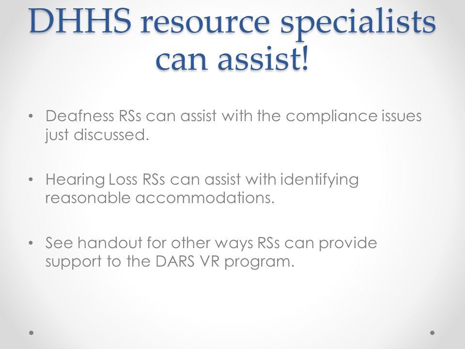 DHHS resource specialists can assist!