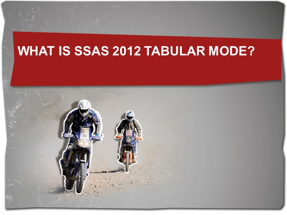 What is SSAS 2012 Tabular Mode