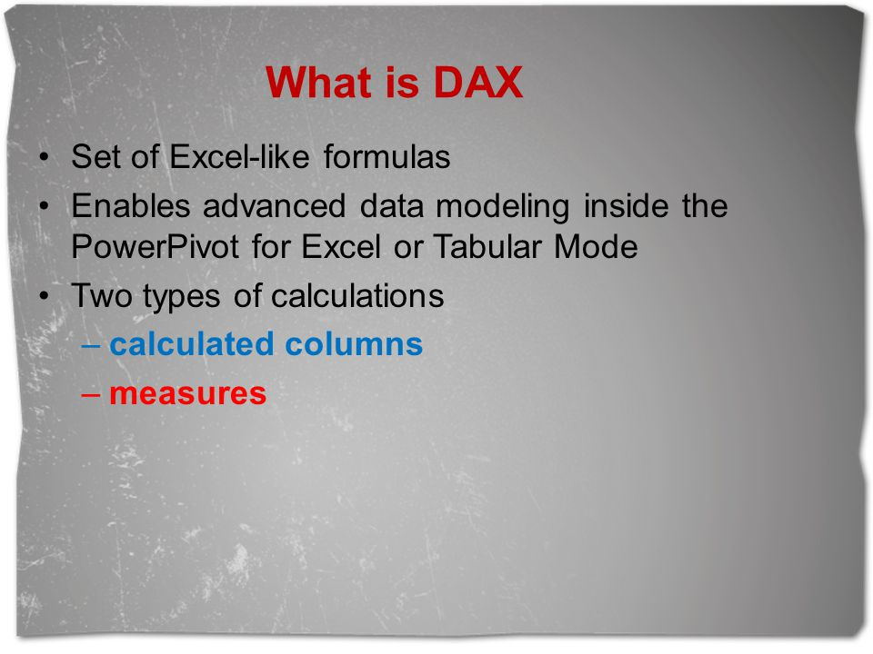 What is DAX Set of Excel-like formulas