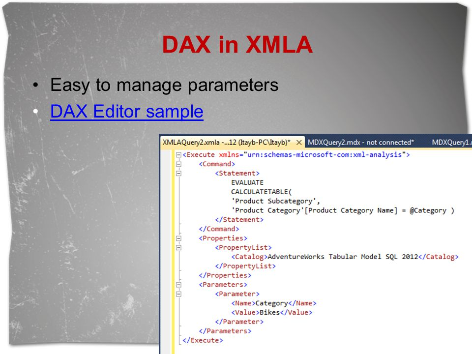 DAX in XMLA Easy to manage parameters DAX Editor sample