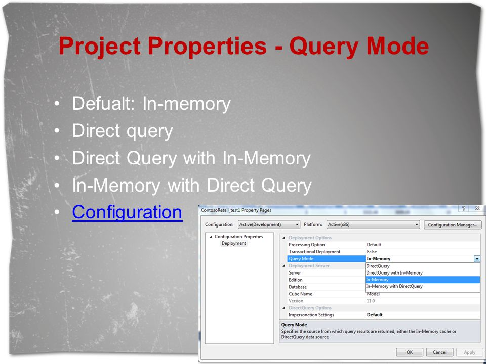 Project Properties - Query Mode