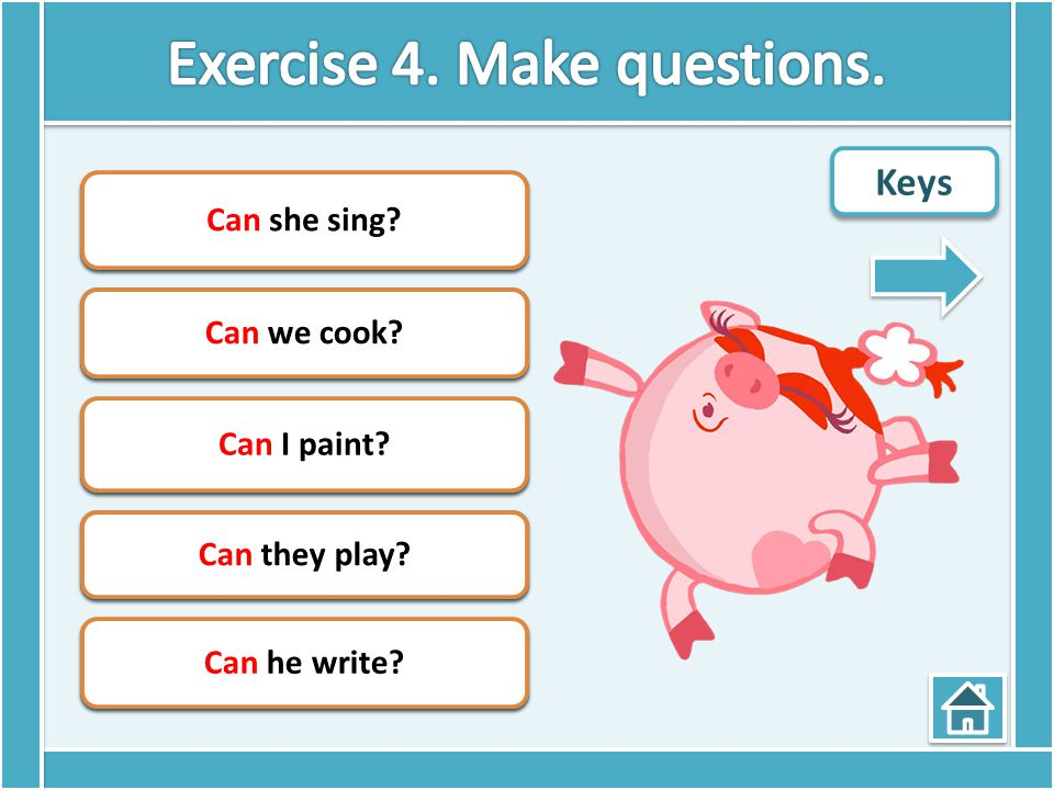 Exercise 4. Make questions.