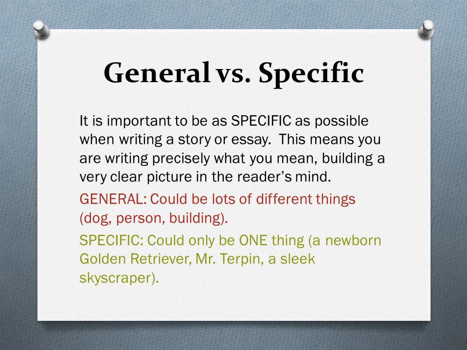 General vs. Specific