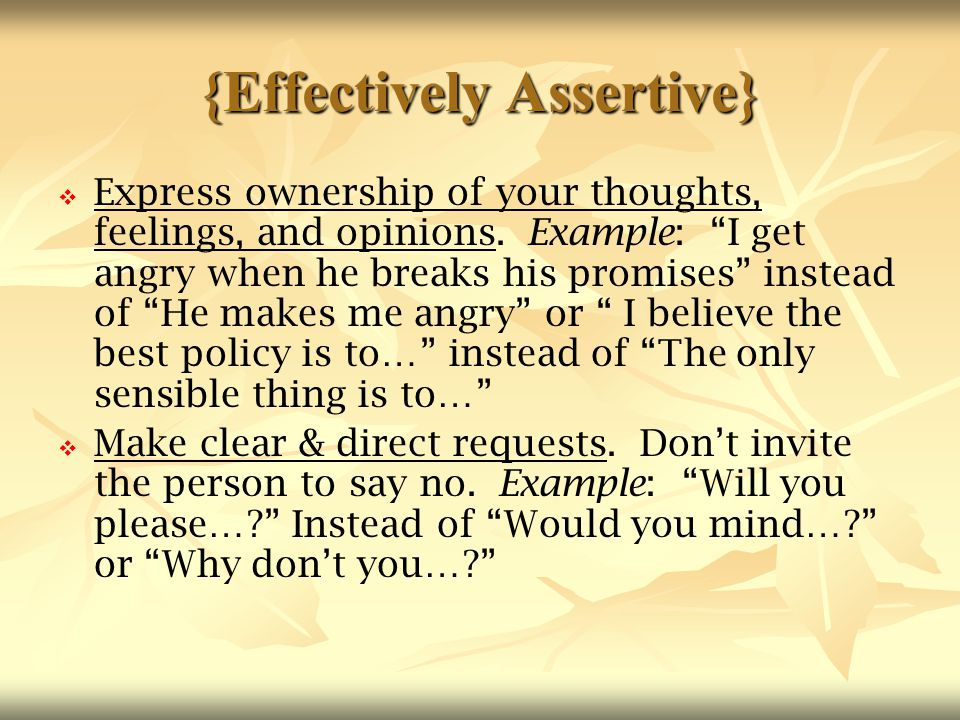 {Effectively Assertive}