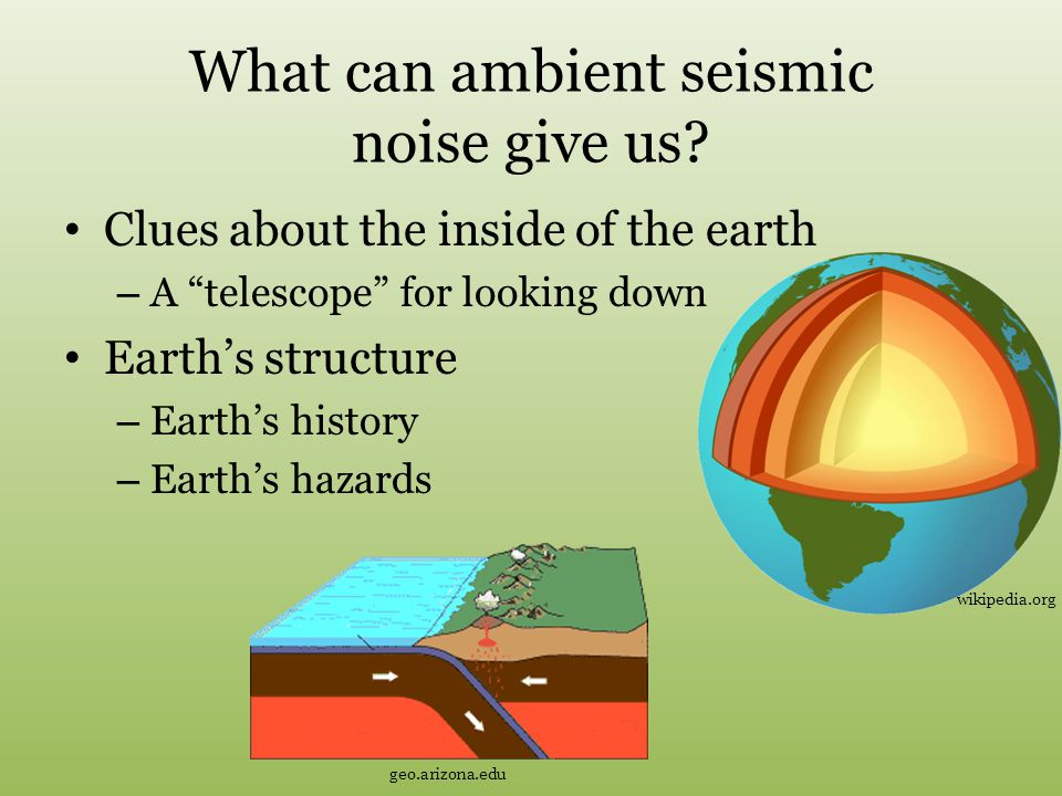 What can ambient seismic noise give us